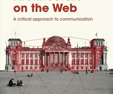 Libro ARCHITECTURE ON THE WEB, compilador Paolo Schianchi
