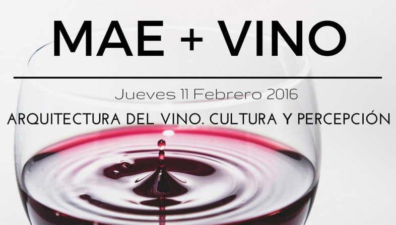 MAE+Wine evento Matimex entre arquitectura y vino