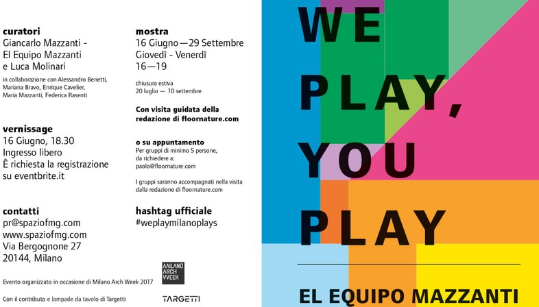 SpazioFMG Exposición We Play, You Play El Equipo Mazzanti