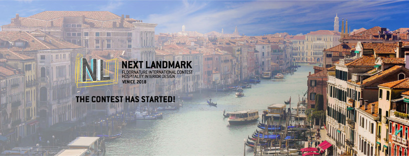 NextLandmark International Contest 2018: Venecia, Hospitality Interior Design