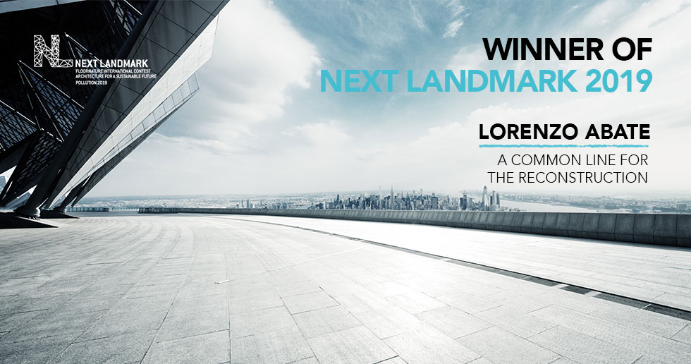 Next Landmark Pollution 2019: Architecture for a Sustainable Future