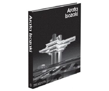 Arata Isozaki - volumen monográfico editado por Phaidon