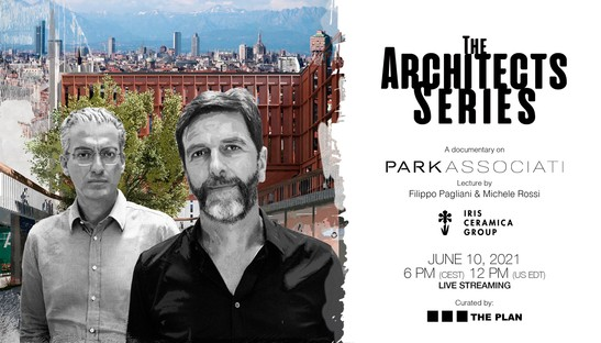 Filippo Pagliani y Michele Rossi para The Architects Series - A documentary on: Park Associati