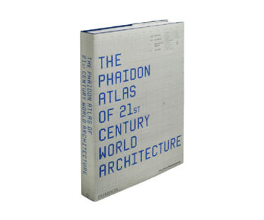 Atlas Phaidon de la arquitectura mundial del siglo XXI