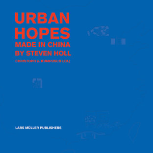 Libro: Urban Hopes: Made in China by Steven Holl